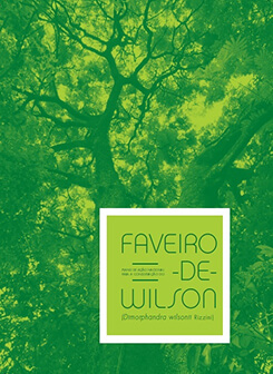 Imagem Plano de Ação Nacional para a conservação do Faveiro de Wilson (Dimorphandra wilsonii Rizzini)