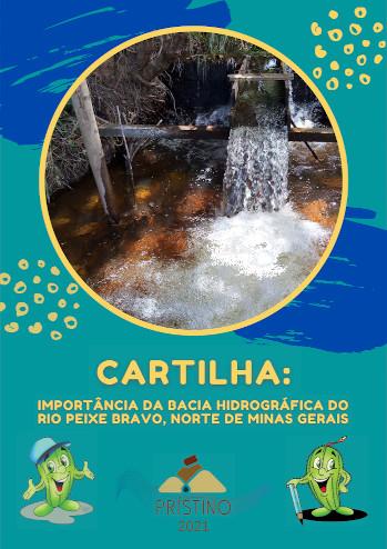 Imagem Cartilha: importância da bacia hidrográfica do Rio Peixe Bravo, norte de Minas Gerais